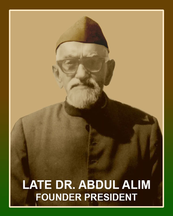 2. Late Dr. Abdul Alim - Founder President